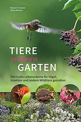 Tiere in meinem Garten<br>wertvolle Lebensräume für Vögel, In...