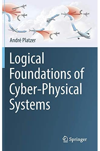 Logical foundations of cyber-physical systems<br>André Platze...