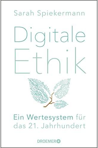 Digitale Ethik<br>ein Wertesystem für das 21. Jahrhundert<br>S...