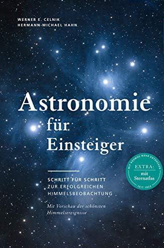 Astronomie für Einsteiger<br>Schritt für Schritt zur erfolgre...
