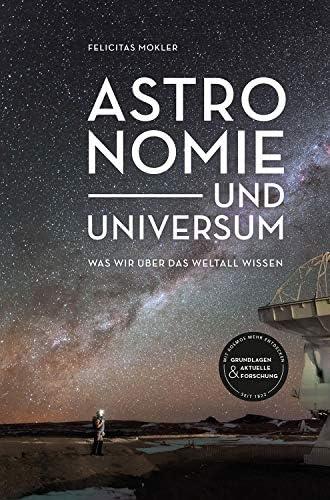 Astronomie und Universum<br>was wir über das Weltall wissen