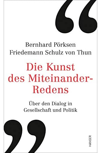 Die Kunst des Miteinander-Redens<br>über den Dialog in Gesell...