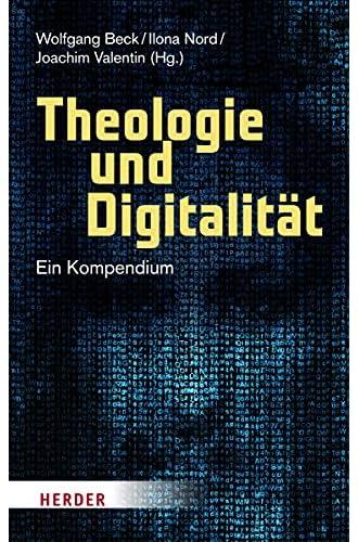 Theologie und Digitalität<br>ein Kompendium