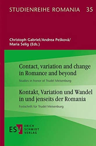 Contact, variation and change in Romance and beyond<br>studie...