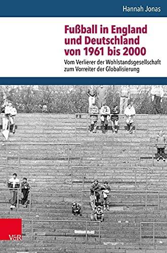 Fußball in England und Deutschland von 1961 bis 2000<br>vom V...