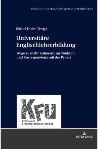 Universitäre Englischlehrerbildung<br>Wege zu mehr Kohärenz i...