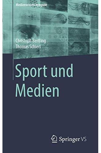 Sport und Medien<br>Christoph Bertling, Thomas Schierl