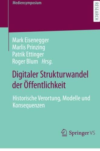 Digitaler Strukturwandel der Öffentlichkeit<br>historische V...