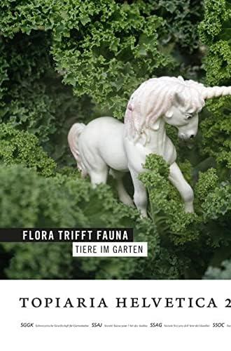 Flora trifft Fauna<br>Tiere im Garten
