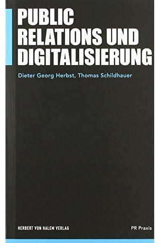 Public Relations und Digitalisierung<br>Dieter Georg Herbst, ...