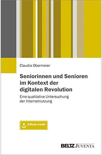 Seniorinnen und Senioren im Kontext der digitalen Revolution...