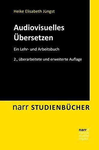 Audiovisuelles übersetzen<br>ein Lehr- und Arbeitsbuch