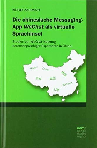 Die chinesische Messaging-App 'WeChat' als virtuelle Sprachi...