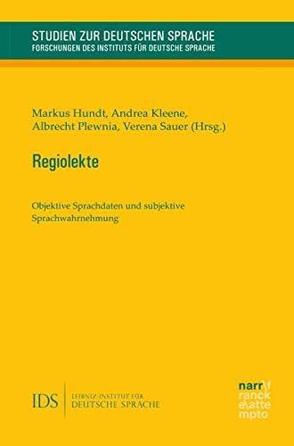 Regiolekte<br>objektive Sprachdaten und subjektive Sprachwahr...