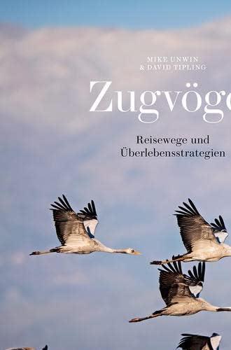 Zugvögel<br>Reisewege und Überlebensstrategien