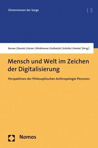 Mensch und Welt im Zeichen der Digitalisierung<br>Perspektive...