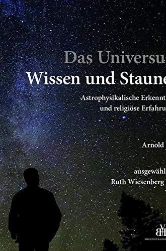 Das Universum<br>Wissen und Staunen<br>astrophysikalische Erke...