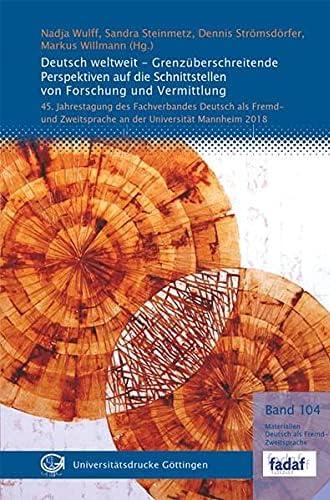 Deutsch weltweit - grenzüberschreitende Perspektiven auf di...