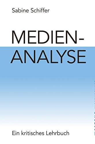 Medienanalyse<br>ein kritisches Lehrbuch