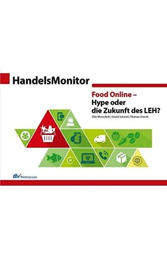 Food Online - Hype oder die Zukunft des LEH?<br>von Dirk Mors...