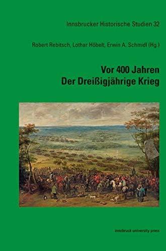 Vor 400 Jahren<br>der Dreissigjährige Krieg