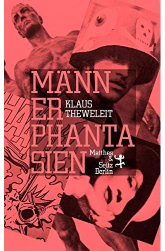 Männerphantasien<br>Klaus Theweleit