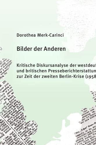 Bilder der Anderen<br>kritische Diskursanalyse der westdeutsc...