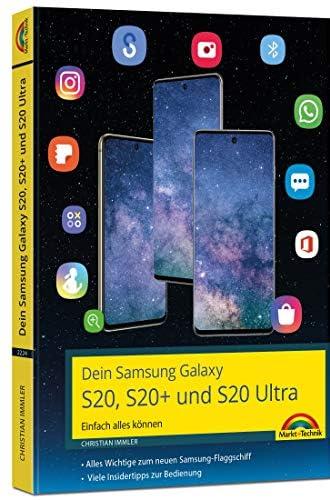 Dein Samsung Galaxy S20, S20+ und S20 Ultra<br>einfach alles ...