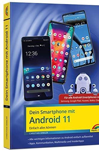 Dein Smartphone mit Android 11<br>einfach alles können
