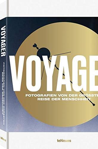 Voyager<br>Fotografien von der größten Reise der Menschheit