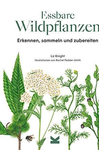 Essbare Wildpflanzen<br>erkennen, sammeln und zubereiten