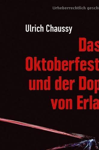 Das Oktoberfest-Attentat und der Doppelmord von Erlangen<br>w...