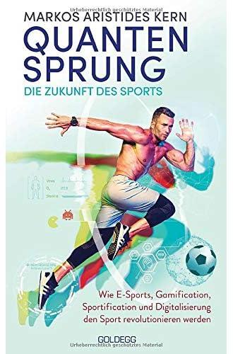 Quantensprung<br>die Zukunft des Sports<br>wie E-Sports, Gamif...