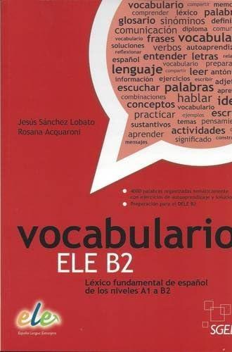 Vocabulario ELE B2<br>léxico fundamental de español de los ni...