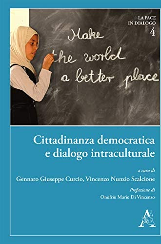 Cittadinanza democratica e dialogo intraculturale<br>educare ...