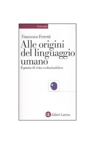Alle origini del linguaggio umano<br>il punto di vista evoluz...