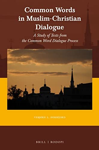 Common words in Muslim-Christian dialogue<br>a study of texts...