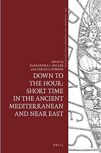 Down to the hour<br>short time in the ancient Mediterranean a...