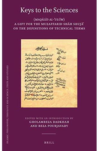 Keys to the sciences = Maqālīd al-ʿulūm<br>a gift for the Muz...