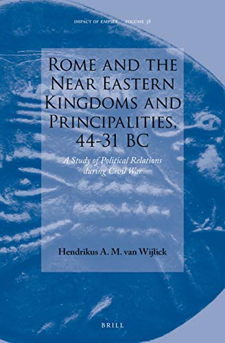 Rome and the Near Eastern kingdoms and principalities, 44-31...