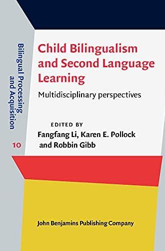 Child bilingualism and second language learning<br>multidisci...