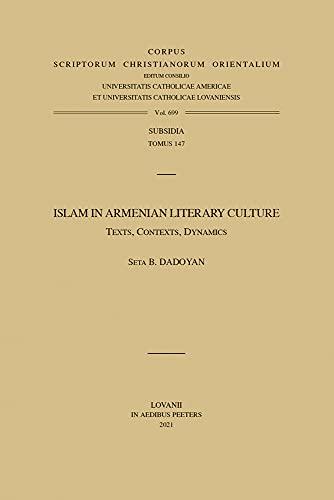Islam in Armenian literary culture : texts, contexts, dynami...