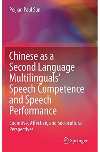 Chinese as a second language multilinguals' speech competenc...